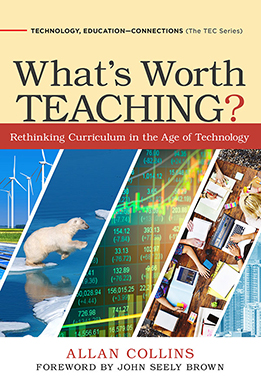 What's Worth Teaching? Rethinking Curriculum in the Age of Technology